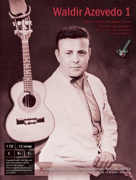 Waldir Azevedo Songbook 1 ChoroMusic A871821