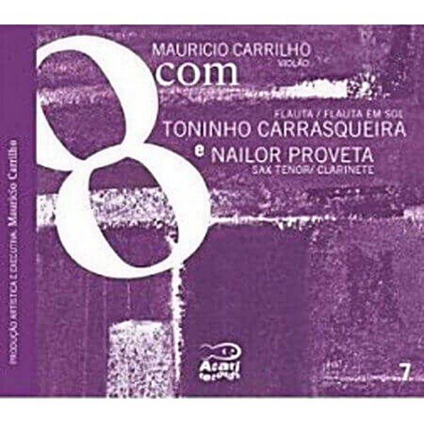 Mauricio Carrilho com Toninho Carrasqueira E Nailor Proveta KALANGO A872105