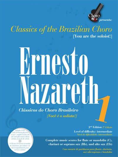 Songbook Ernesto Nazareth Vol. 1 ChoroMusic A871832