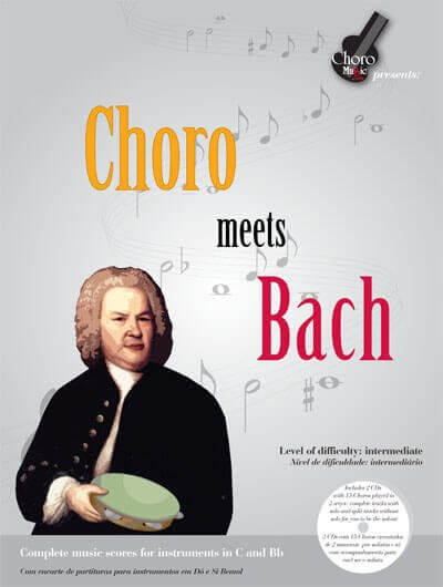 Songbook Choro meets Bach 3nd Edition ChoroMusic A871830