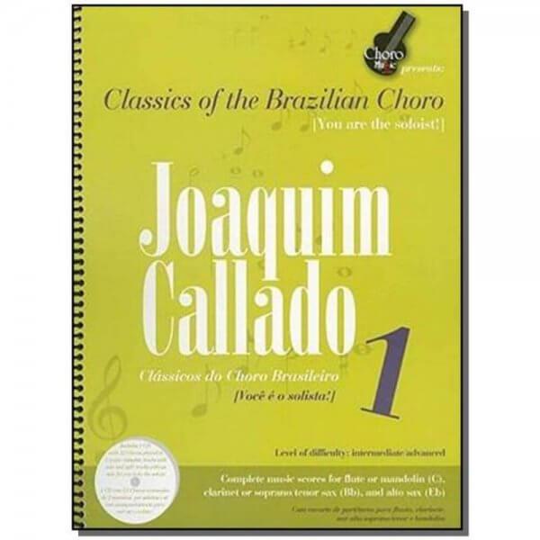 Songbook Joaquim Callado Vol. 1 ChoroMusic A871835